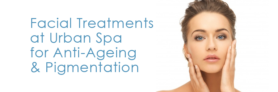 facial-treatments-at-urban-spa-for-anti-ageing-and-pigmentation