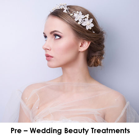 Pre – Wedding Beauty Treatments