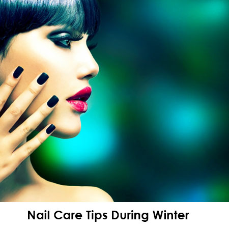 Nail Care Tips During Winter
