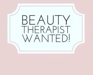 Beauty Therapist Wanted!