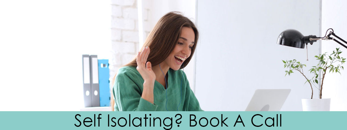 Self Isolating Book A Call