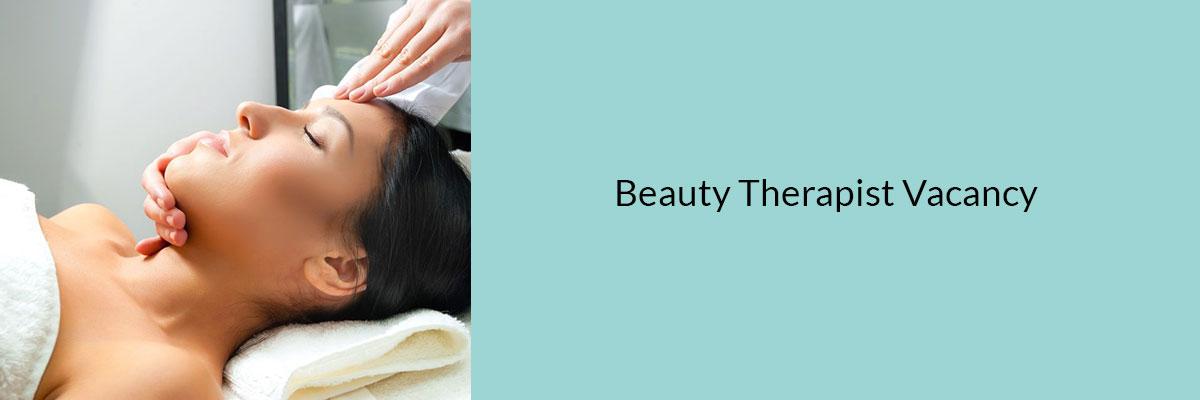 Beauty Therapist Vacancy AT SKIN CLINIC IN BISHOP'S STORTFORD HERTFORDSHIRE